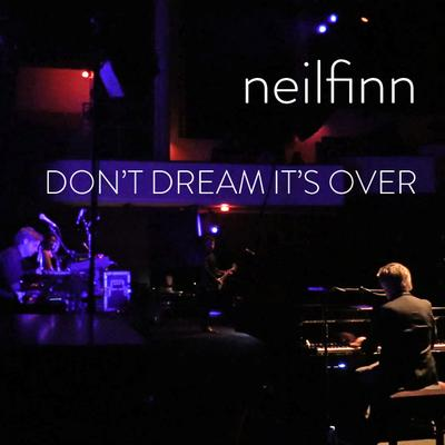 Don't Dream It's Over (Live from the US Dizzy Heights Tour 2014): MP3