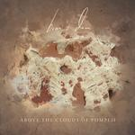 """Above the Clouds of Pompeii 10"""" Vinyl with Digital Download PRE-ORDER"""