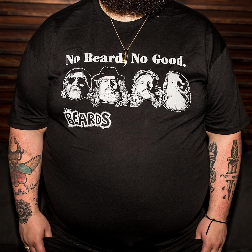 No Beard, No Good - Tee
