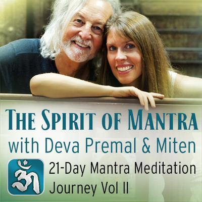 The Spirit of Mantra - 21 Day Mantra MMJ Vol II - Digital