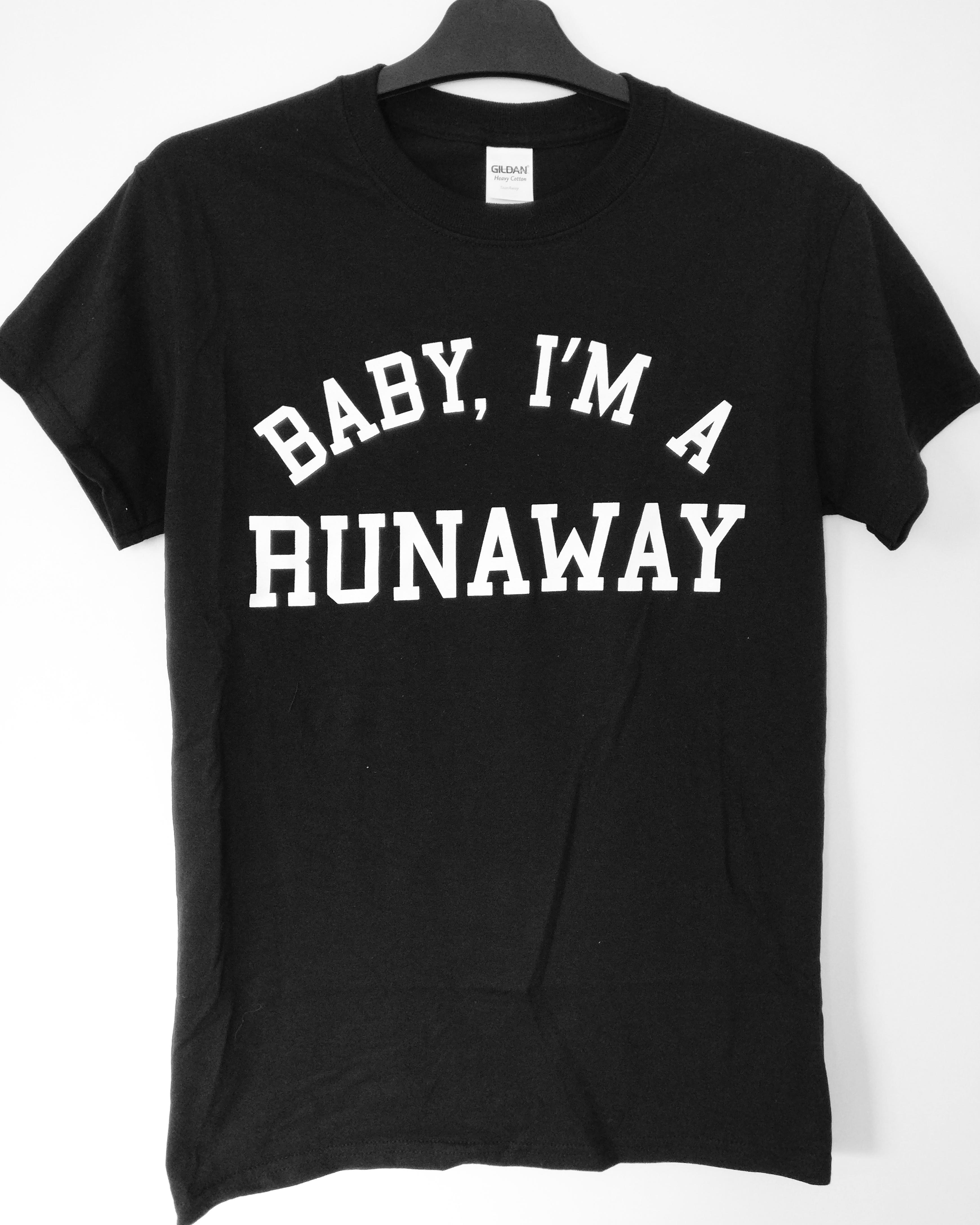 Baby, I'm A Runaway T-Shirt