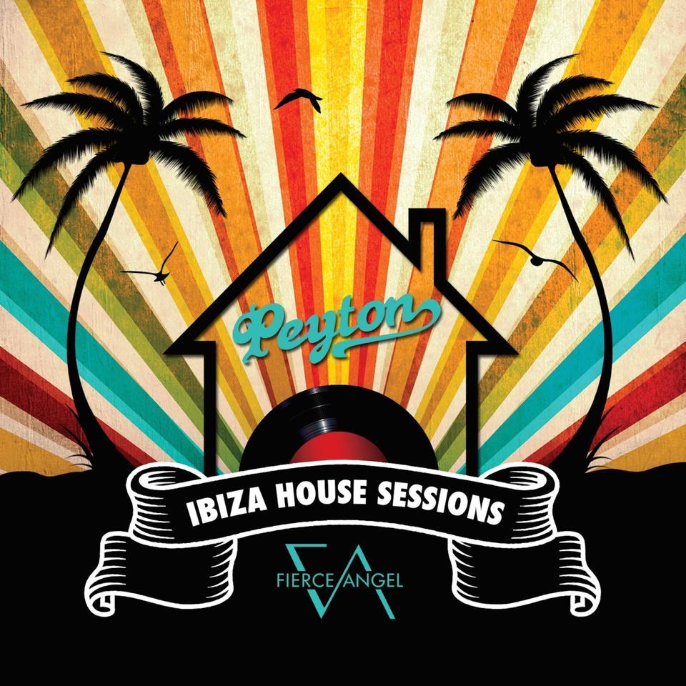 Peyton : The Ibiza Sessions